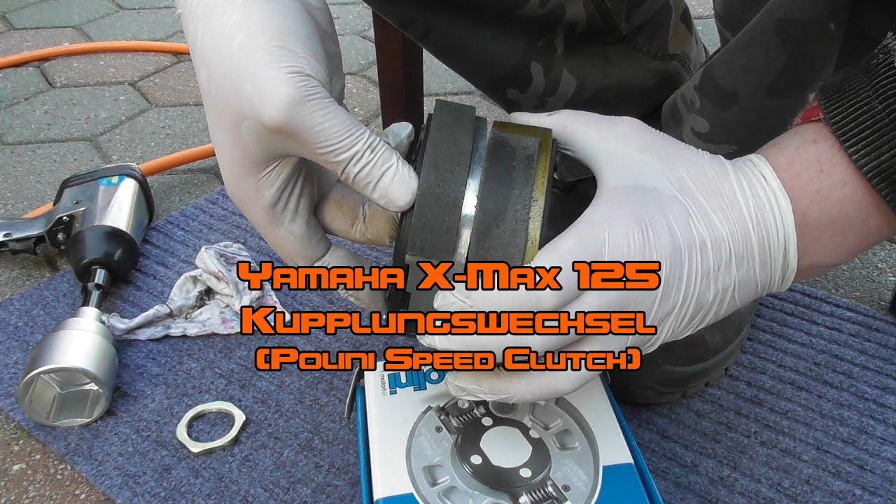 X-Max 125 Kupplungswechsel (Polini Speed Clutch)