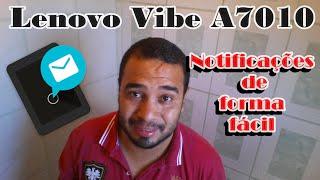 Lenovo Vibe A7010 Notificações fácil e rápido