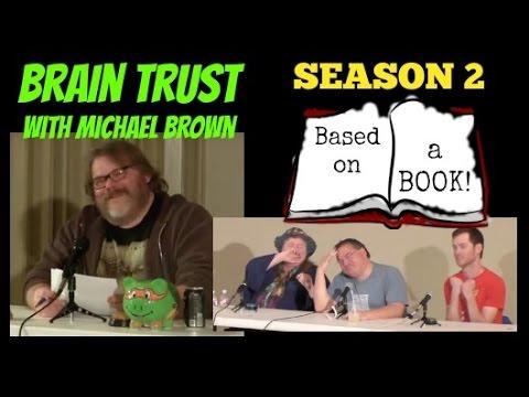 Based On A Book Edition: BRAIN TRUST Season 2 Episode 7