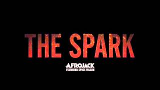 Afrojack - The Spark (feat. Spree Wilson) (Radio edit)