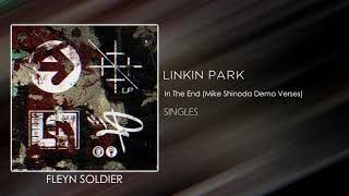 Linkin Park - In The End (Mike Shinoda Demo Verses)