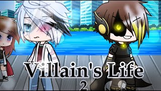 Villains Life 2 || Gacha Life || Mini Movie