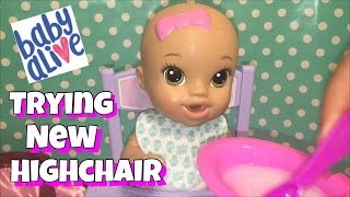 Baby Alive Sips n Cuddles try's out new Baby Magic Highchair