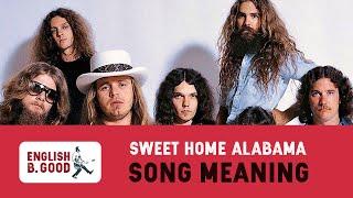 Song Meaning - Sweet Home Alabama - Lynyrd Skynyrd