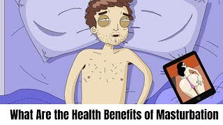 What Are the Health Benefits of Masturbation