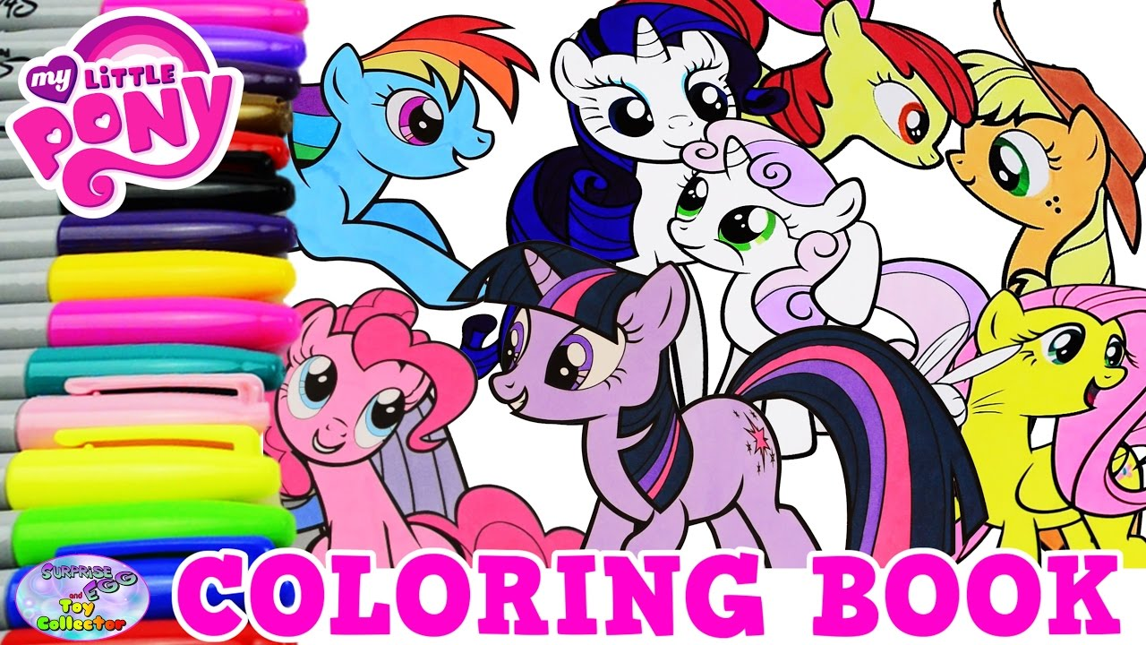 My Little Pony Coloring Book Mane 6 Compilation Episode MLP Surprise ...