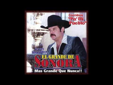 El Grande De Sonora - Corridos Pa' Mi Pueblo (Disco Completo)
