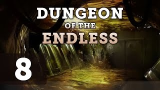 Dungeon of the Endless: Let's Play - Part 8