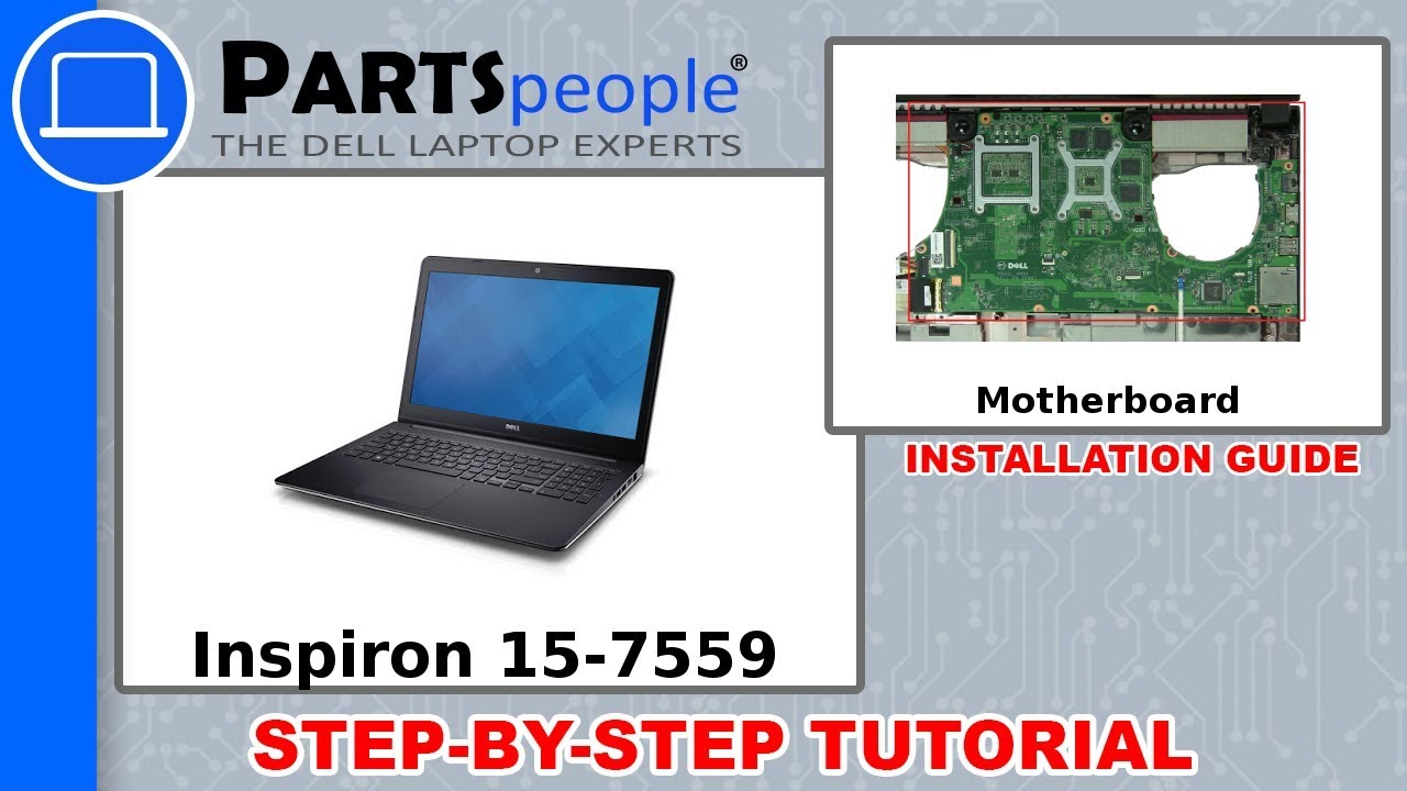 Dell Inspiron 15-7559 (P57F002) Motherboard How-To Video Tutorial