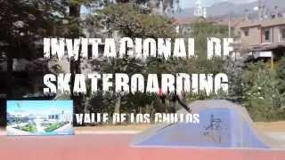 INVITACIONAL DE SKATEBOARDING  -  SKATEPARK SANTA CLARA - VALLE DE LOS CHILLOS 2014
