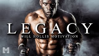 LEGACY - Best Motivational Speech Video for 2019 (Featuring William King Hollis)