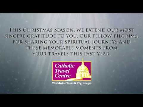 Merry Christmas from Catholic Travel Centre - 2014