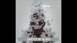 Gambar cover Linkin Park - Castle of Glass