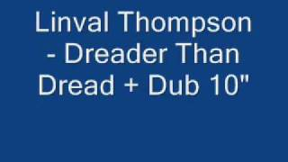 Linval Thompson - Dreader Than Dread + Dread Dub 10""