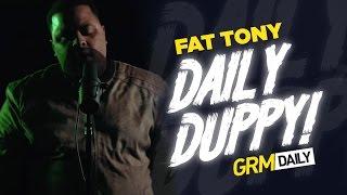 Fat Tony  - Daily Duppy S:05 EP:14 | GRM Daily