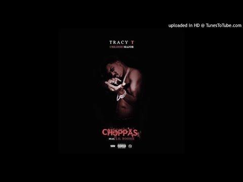 Tracy T - Choppas Ft. Lil Boosie