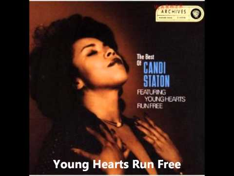 Candi Stanton - Young Hearts Run Free