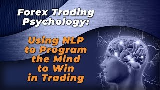 Forex Trading Psychology using NLP part 1