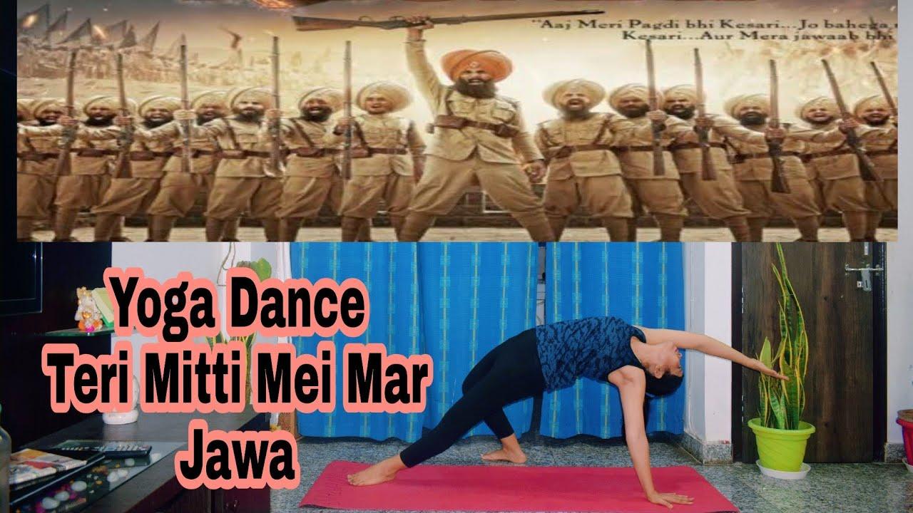 Yoga Dance by Shivani || Teri Mitti mei mil jawa || Kesari || Tribute To Indian Army 🇮🇳