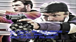 CLOCK BLOCKERS - A Mind Bending Gunfight Soundtrack