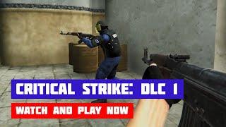 Critical Strike: DLC 1 · Game · Gameplay
