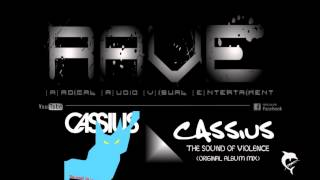 CASSIUS - THE SOUND OF VIOLENCE [original album mix] HQ