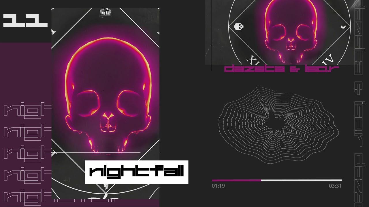 Dazsta & iso:R - Nightfall