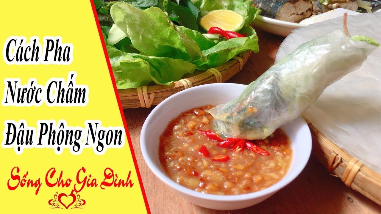 Hướng dẫn làm nước chấm đậu phộng ngon tuyệt vời | Sống cho gia đình