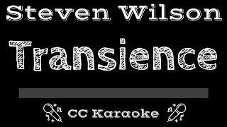 Steven Wilson • Transience (CC) [Karaoke Instrumental Lyrics]
