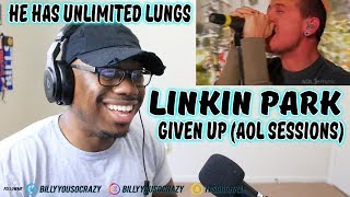 Linkin Park - Given Up (Live at AOL Music Sessions) REACTION! DID HE HOLD HIS BREATHE FOR 30 SECONDS