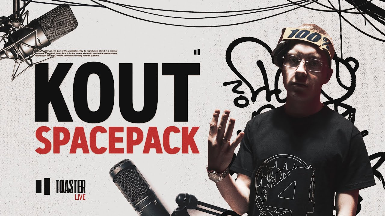KOUT - Spacepack | Toaster Live