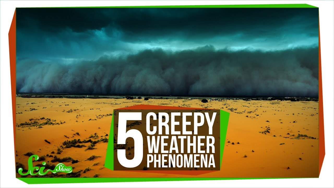5 Creepy Weather Phenomena That Shouldn't Be Allowed #1