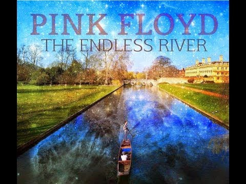 Pink Floyd The Endless RiverRelaxing Music