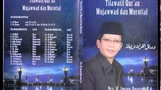 Tilawatil Qur'an (Mujawwad dan Murottal)...