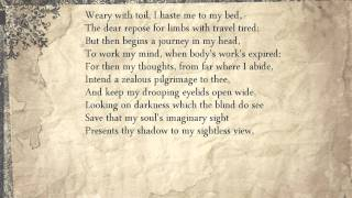 Sonnet 27: Weary with toil, I haste me to my bed