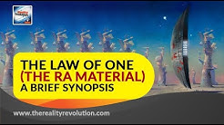 The Law of One (The Ra Material) -  A Brief Synopsis