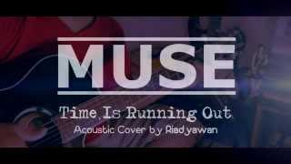 Muse - Time Is Running Out (Amateur Fingerstyle by Riadyawan)