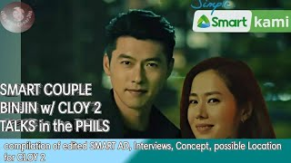 SMART COUPLE BINJIN CLOY 2 IN THE PHILS  COMPILATION OF EDITED SMART COMM, INTERVIEWS, BTS AND