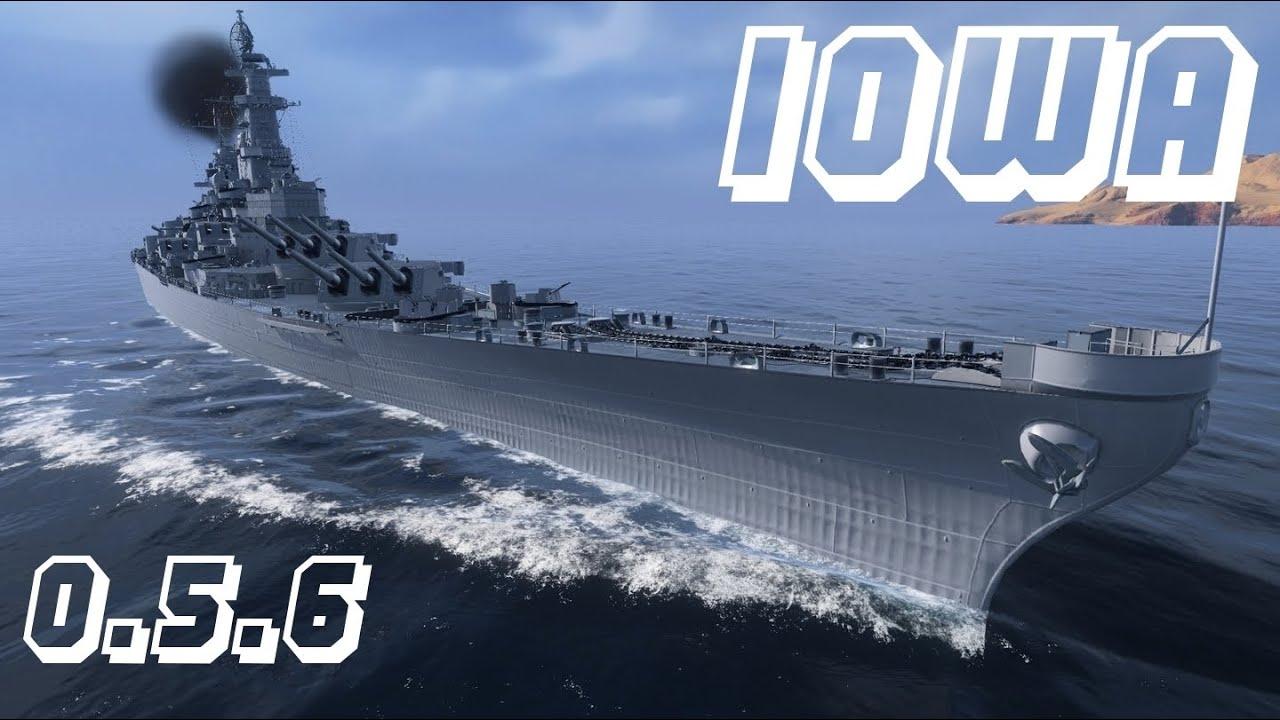 World of Warships Iowa 0.5.6 - Dicas sobre o Navio. - YouTube