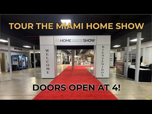 Tour the Miami Home Show before it opens, at the Miami-Dade County Fair & Expo Center