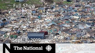 watch-live-the-national-for-wednesday-sept-4-2019-dorian-death-toll-extradition-law-brexit