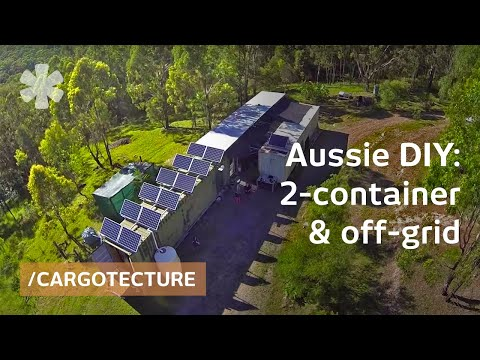 Aussie Couple Builds Off Grid Mobile Home With 2 Containers Youtube