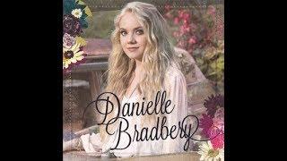 Danielle Bradbery- The Heart Of Dixie Lyrics