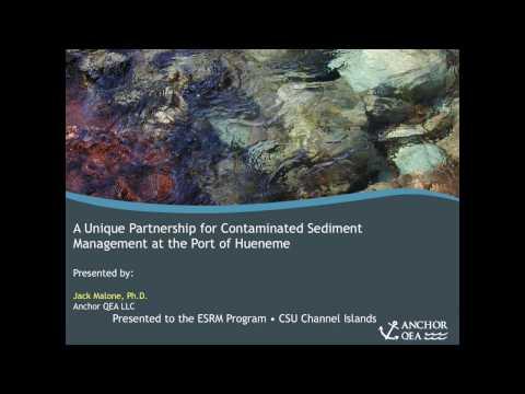 Managing Contaminated Sediments at Port Hueneme