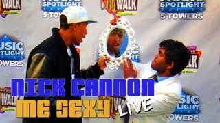NICK CANNON - ME SEXY - Live Backstage at Universal CityWaik