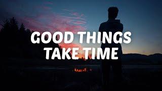 Aidan Martin - G๐od Things Take Time (Lyrics)