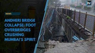 Andheri bridge collapse: foot overbridges crushing Mumbai's spirit