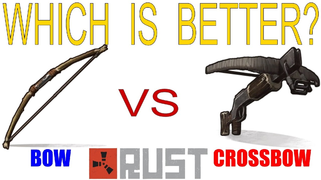 RUST - bow vs crossbow - explained!