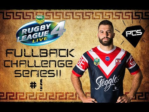 RUGBY LEAGUE LIVE 4 POSITION CHALLENGE | FULLBACK CHALLENGE SERIES #1