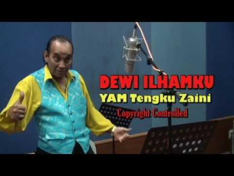 DEWI ILHAMKU ( P Ramlee) YM  TENGKU ZAINI